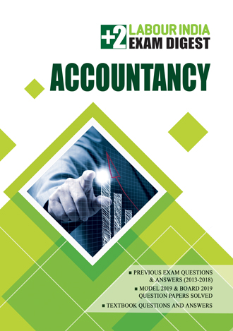 Labour India, Plus Two Exam Digest, ACCOUNTANCY