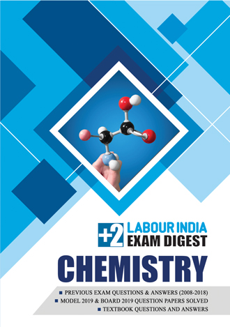 Labour India, Plus Two Exam Digest, CHEMISTRY