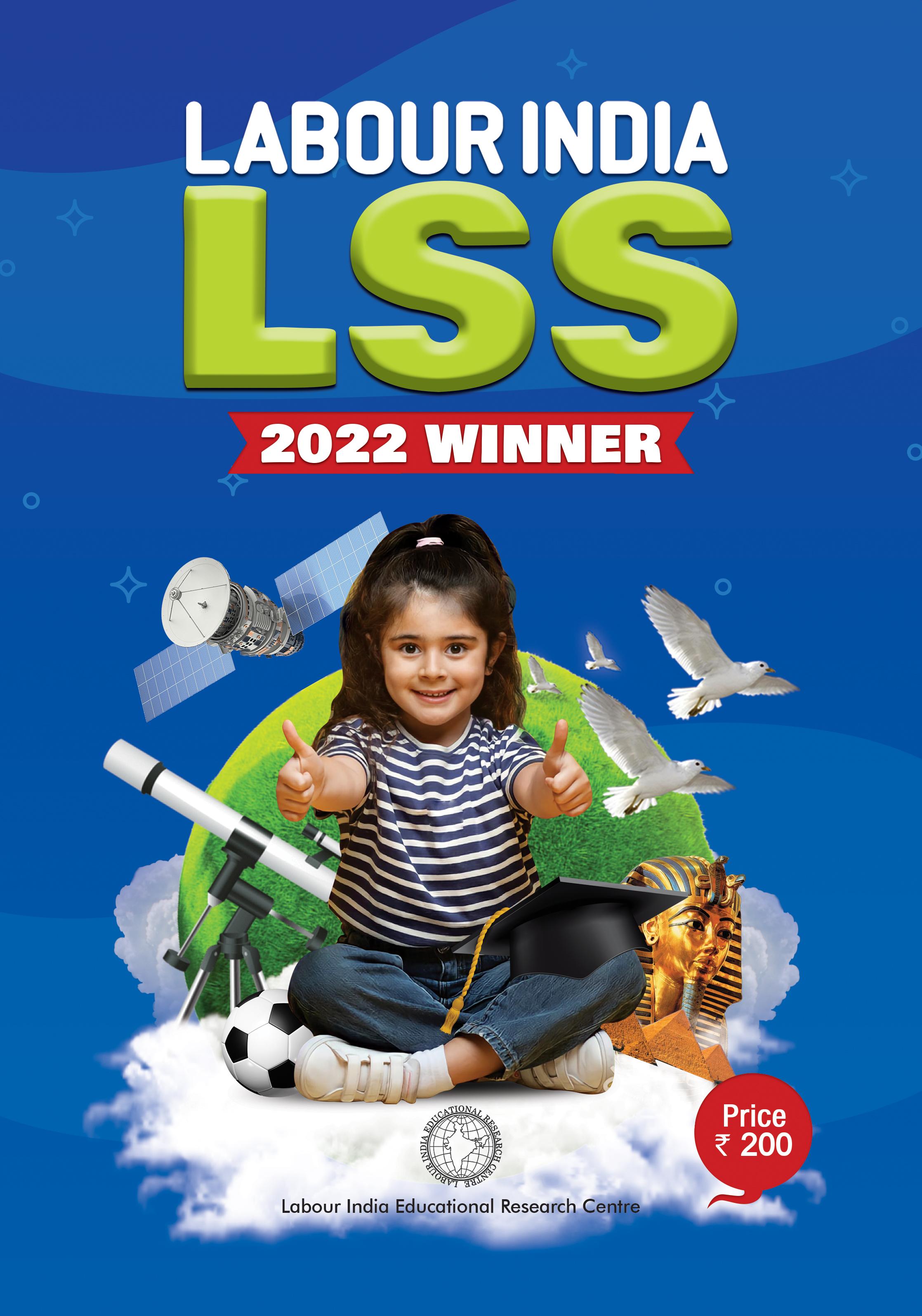 Labour India, LSS Winner 2022, English Medium