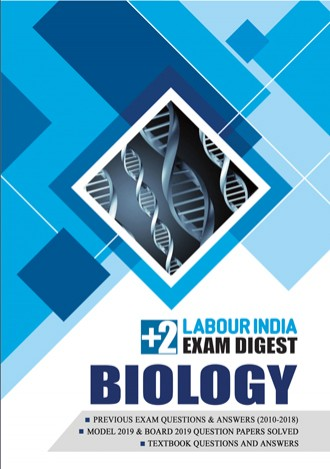 Labour India, Plus Two Exam Digest, BIOLOGY
