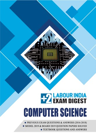 Labour India, Plus Two Exam Digest, COMPUTER SCIENCE