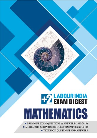 Labour India, Plus Two Exam Digest, MATHEMATICS
